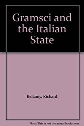 Gramsci and the Italian State