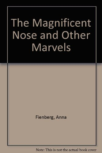 The Magnificent Nose and Other Marvels by Anna Fienberg (1992-10-23)