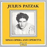 Julius Patzak - Opera and Operetta Recital