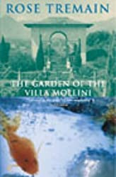 The Garden Of The Villa Mollini: And Other Stories by Tremain, Rose (2003) Paperback