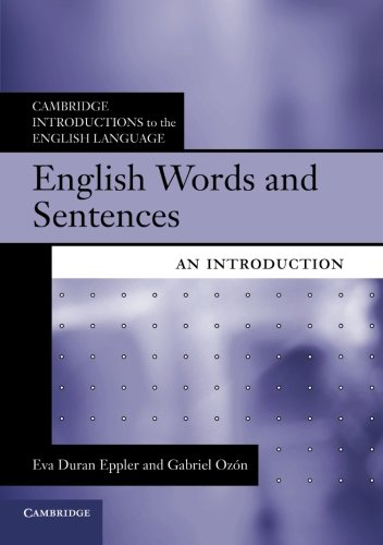 English Words and Sentences Paperback (Cambridge Introductions to the English Language) por Eppler