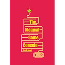 The Magical Game Console (English Edition)