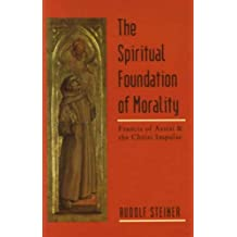 The Spiritual Foundations of Morality