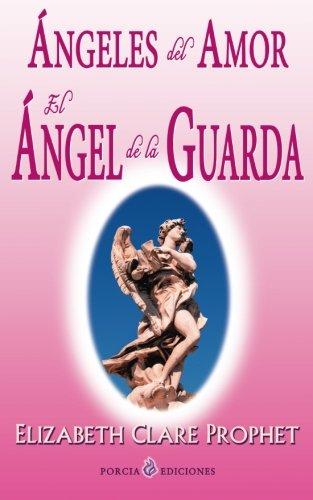 Angeles del amor. El angel de la guarda