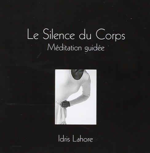 CD Le Silence du Corps - Méditation guidée