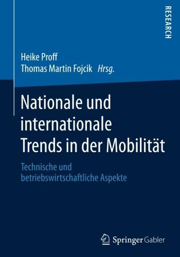 nationale-und-internationale-trends-in-der-mobilitat-technische-und-betriebswirtschaftliche-aspekte