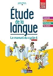 Étude de la langue - Cycle 4 Manuel de l'élève - Nouveau programme 2016