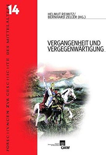 Vergangenheit und Vergegenwärtigung: Frühes Mittelalter und europäische Erinnerungskultur (Forschungen zur Geschichte des Mittelalters, Band 373)