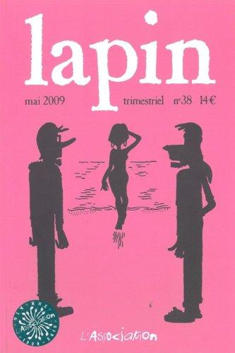 Lapin, N° 38, Mai 2009 :
