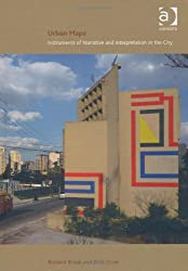 Urban Maps: Instruments of Narrative and Interpretation in the City by Nick Dunn (2011-07-07)
