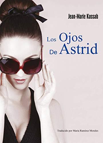 Los ojos de Astrid por Jean-Marie Kassab