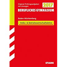 Abiturprüfung Berufliches Gymnasium Baden-Württemberg - Wirtschaft (WG)