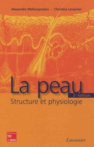 La peau : Structure et physiologie