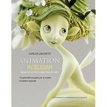 Animation in Sugar: Quando Lo Zucchero Prende Vita