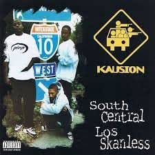 South Central Los Skanless [Import USA]