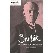 Bart?de?ed??ede??d???k: Concerto for Orchestra (Cambridge Music Handbooks) by David Cooper (1996-05-31)