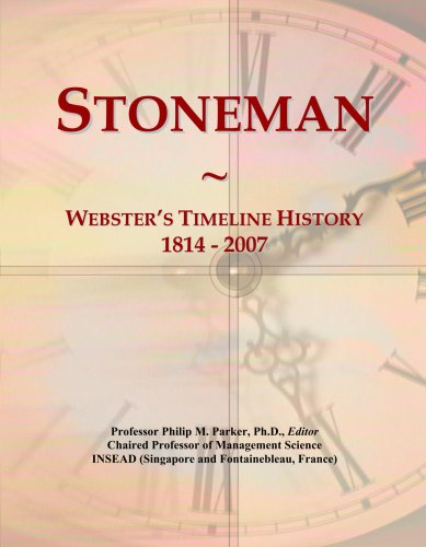 Stoneman: Webster's Timeline History, 1814 - 2007