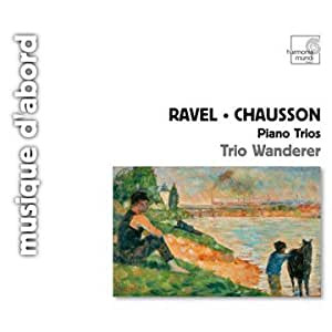 Chausson & Ravel - Piano Trios
