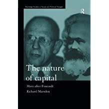 The Nature of Capital (Routledge Studies in Social and Political Thought)