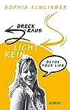 Dreck raus - Licht rein: Detox your life