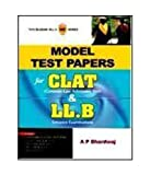 MODEL TEST PAPERS FOR CLAT & LL.B