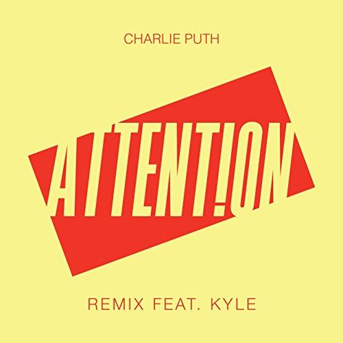 Attention (Remix) [feat. Kyle]...