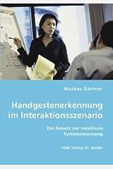 Handgestenerkennung im Interaktionsszenario Taschenbuch