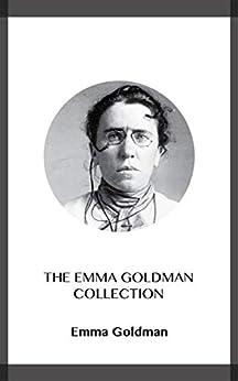 The Emma Goldman Collection (English Edition) di [Emma Goldman]