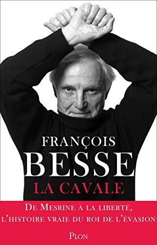 Cavales par François BESSE