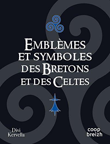 Emblèmes et symboles des Bretons et des Celtes par
