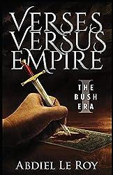 Verses Versus Empire: I - The George W. Bush Era