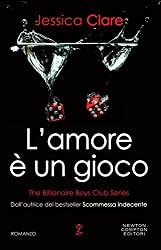 L'amore è un gioco (The Billionaire Boys Club Series Vol. 6)