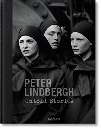 Peter Lindbergh. Untold Stories (PHOTO)