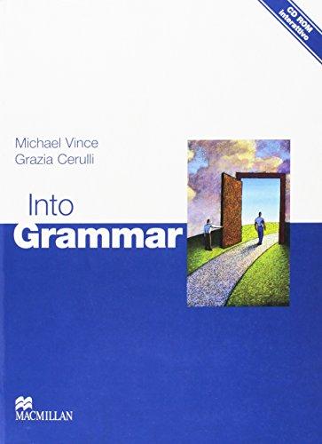 Into grammar. Student's book. Per le Scuole superiori. Con CD-ROM