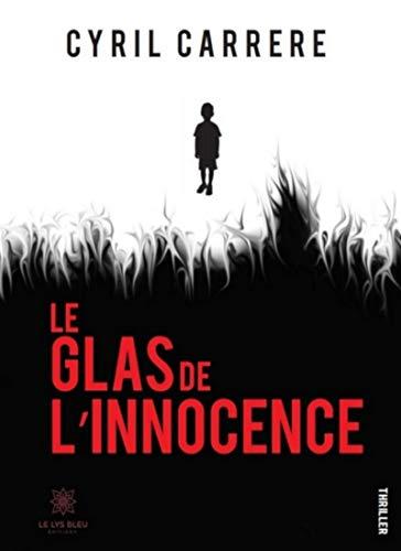 Le glas de l'innocence: Thriller (French Edition) - Bleu-glas