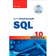 Sams Teach Yourself SQL in 10 Minutes by Ben Forta (2001-04-26)