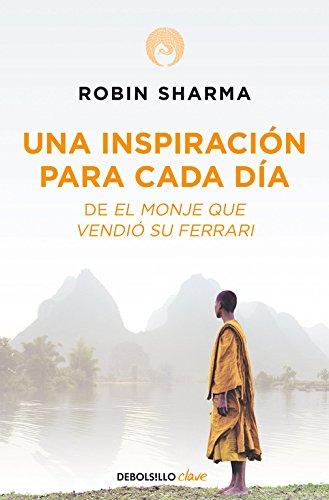 Una inspiracion para cada dia / Daily Inspiration por Robin Sharma