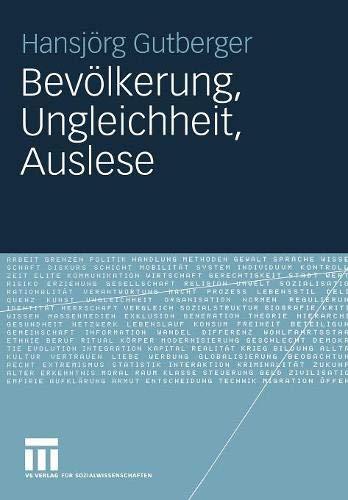 Bevölkerung, Ungleichheit, Auslese: Perspektiven sozialwissenschaftlicher Bevölkerungsforschung in Deutschland zwischen 1930 und 1960