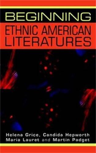 Beginning Ethnic American Literatures (Beginnings)