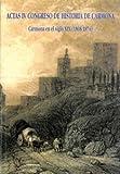 Carmona en el siglo XIX (1808-1874): Actas IV Congreso de historia de Carmona (Historia y Geografía)