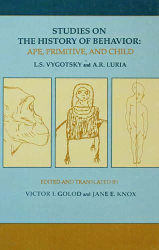 Studies on the History of Behavior: Ape, Primitive, and Child (English Edition)