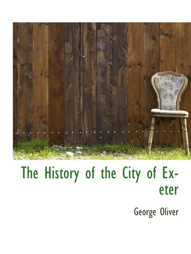 The History of the City of Exeter