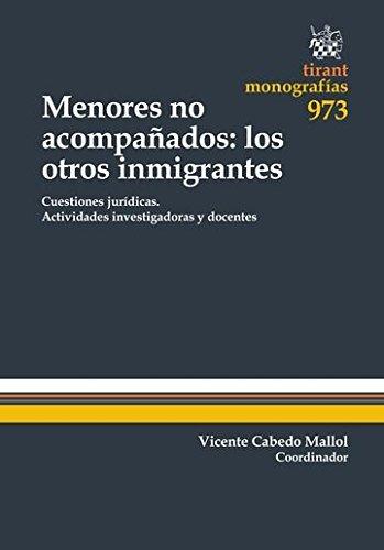 Menores no Acompañados: los Otros Inmigrantes (Monografías) por Carlos Villagrasa Alcaide