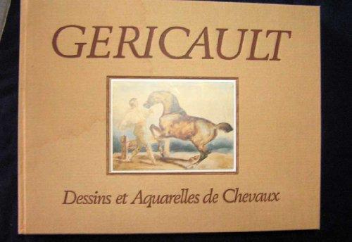 Géricault: Dessins et aquarelles de chevaux (Bibliothèque des Arts) par Théodore Géricault