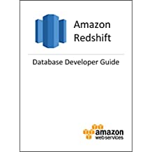 Amazon Redshift Database Developer Guide (English Edition)