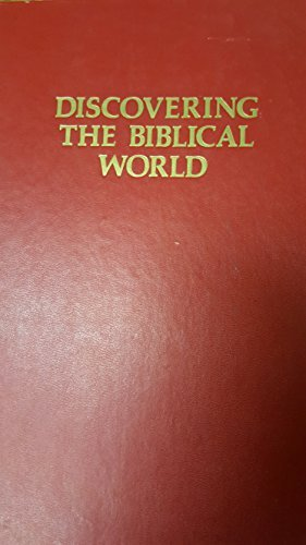 Discovering the Biblical world by Harry Thomas Frank (1974-08-01)