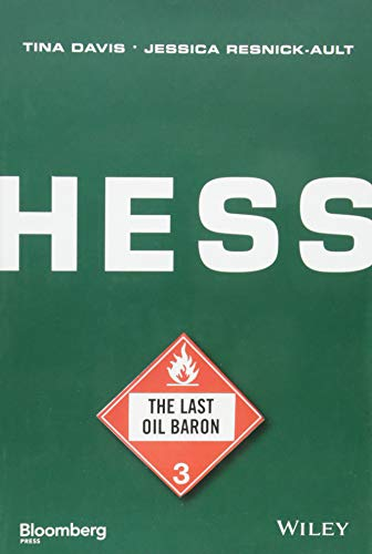 Hess: The Last Oil Baron (Bloomberg, Band 3) -