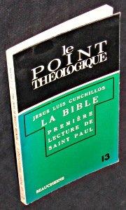 La Bible. Première lecture de Saint Paul