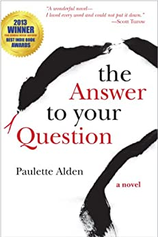 The Answer to Your Question (English Edition) di [Alden, Paulette]