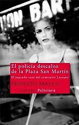 El policía descalzo de la Plaza San Martín (Nuevos Tiempos) (Spanish Edition)